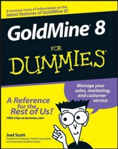 GoldMine 8 for Dummies – Joel Scott [PDF] [English]