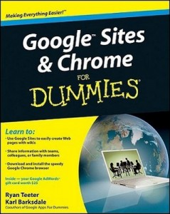 Google Sites & Chrome for Dummies – Ryan Teeter, Karl Barksdale [PDF] [English]