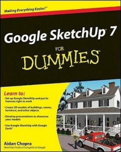 Google SketchUp 7 for Dummies – Aidan Chopra [PDF] [English]