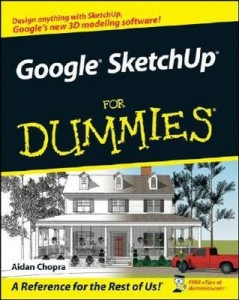 Google SketchUp for Dummies – Aidan Chopra [PDF] [English]