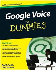 Google Voice for Dummies – Bud E. Smith, Chris Dannen [PDF] [English]