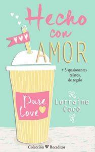 Hecho con amor (Colección Bocaditos) – Lorraine Coco [PDF]