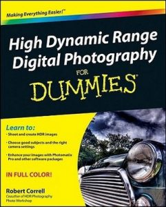 High Dynamic Range Digital Photography for Dummies – Robert Correll [PDF] [English]