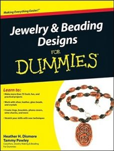 Jewelry & Beading Design for Dummies – Heather H. Dismore, Tammy Powley [PDF] [English]