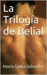 La Trilogía de Belial – María Gema Salvador [PDF]