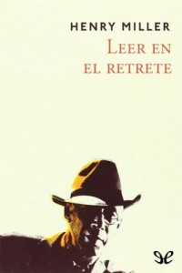 Leer en el retrete – Henry Miller [PDF]