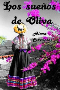 Los sueños de Oliva – Hiara Cervantes [PDF]