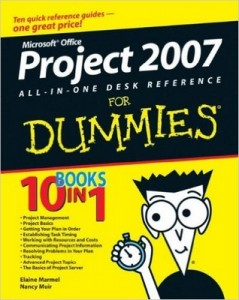 Microsoft Office Project 2007 All-in-One Desk Reference for Dummies – Elaine Marmel, Nancy C. Muir [PDF] [English]