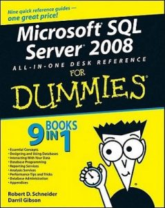 Microsoft SQL Server 2008 All-in-One Desk Reference for Dummies – Robert D. Schneider, Darril Gibson [PDF] [English]