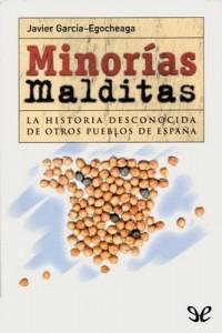 Minorías malditas – Javier García-Egocheaga Vergara [PDF]