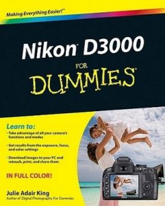 Nikon D3000 for Dummies – Julie Adair King [PDF] [English]