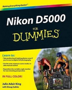Nikon D5000 for Dummies – Julie Adair King [PDF] [English]