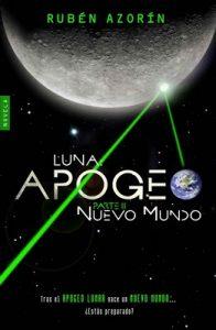 Nuevo Mundo: Luna Apogeo II – Rubén Azorín Antón [PDF]