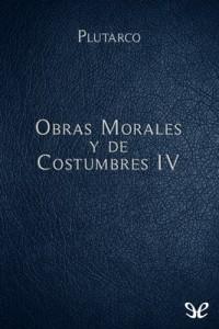 Obras Morales y de Costumbres IV – Mestrio Plutarco [PDF]