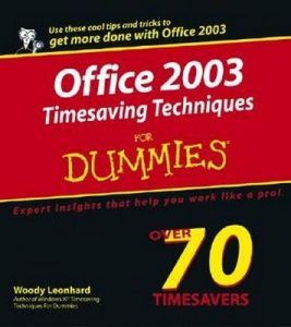 Office 2003 Timesaving Techniques for Dummies – Woody Leonhard [PDF] [English]