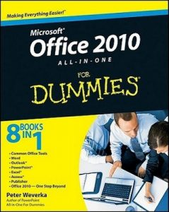 Office 2010 All-in-One for Dummies – Peter Weverka [PDF] [English]