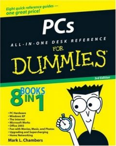 PCs All-in-One Desk Reference for Dummies (3rd Edition) – Mark L. Chambers [PDF] [English]