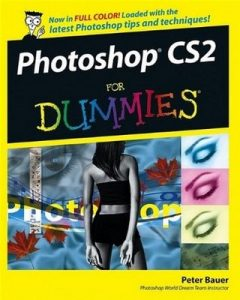 Photoshop CS2 for Dummies – Peter Bauer [PDF] [English]