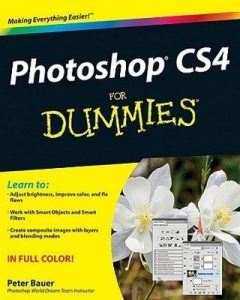Photoshop CS4 for Dummies – Peter Bauer [PDF] [English]