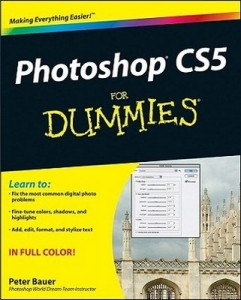Photoshop CS5 for Dummies – Peter Bauer [PDF] [English]