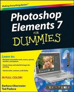 Photoshop Elements 7 for Dummies – Barbara Obermeier, Ted Padova [PDF] [English]
