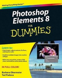 Photoshop Elements 8 for Dummies – Barbara Obermeier, Ted Padova [PDF] [English]
