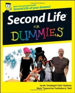 Second Life for Dummies – Sarah Robbins, Mark Bell [PDF] [English]