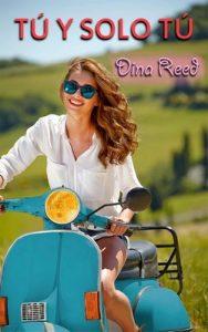 Tú y solo tú – Dina Reed [PDF]