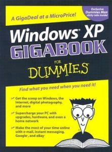 Windows XP Gigabook for Dummies – Peter Weverka, Mark Chambers, Greg Harvey, Woody Leonhard, John Levine, Margaret Levine Young, Doug Lowe [PDF] [English]