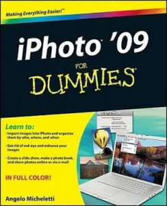 iPhoto '09 for Dummies – Angelo Micheletti [PDF] [English]