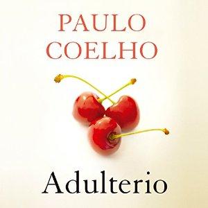 Adulterio – Paulo Coelho [Narrado por Katia Duran] [Audiolibro] [Completo] [Español]