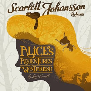 Alice's Adventures in Wonderland – Lewis Carroll [Narrado por Scarlett Johansson] [Audiolibro] [Completo] [English]