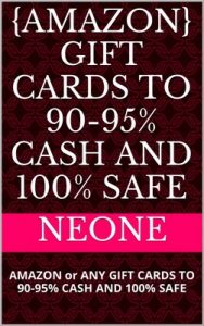 {Amazon} Gift Cards to 90-95% Cash and 100% safe: Amazon or any gift cards to 90-95% cash and 100% safe – Neone [PDF] [English]