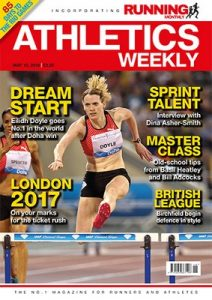 Athletics Weekly UK – 12 May, 2016 [PDF]