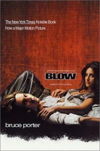 Blow: How a Small-Town Boy Made $100 Million with the Medellin Cocaine Cartel And Lost It All – Bruce Porter [PDF] [English]
