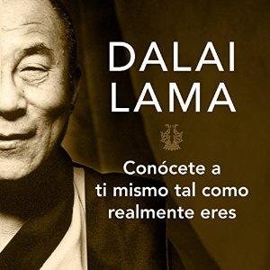 Conócete a ti mismo tal y como realmente eres – Dalai Lama [Narrado por Josué Morales] [Audiolibro] [Completo] [Español]