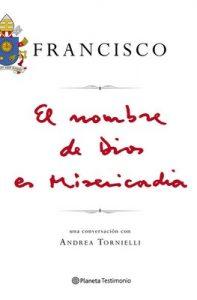 El nombre de Dios es Misericordia – Papa Francisco, María Ángeles Cabré Castells [PDF]