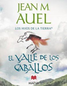 El valle de los caballos (Los Hijos de la Tierra nº 2) – Jean M. Auel [PDF]