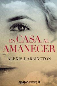 En casa, al amanecer – Alexis Harrington [PDF]