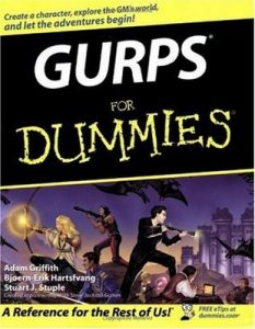 GURPS for Dummies – Adam Griffith, Bjoern-Erik Hartsfvang, Stuart J. Stuple [PDF] [English]