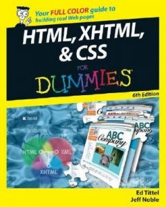 HTML, XHTML & CSS for Dummies (6th Edition) – Ed Tittel, Jeff Noble [PDF] [English]