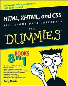 HTML, XHTML and CSS ALL-IN-ONE DESK REFERENCE for Dummies – Andy Harris, Chris McCulloh [PDF] [English]