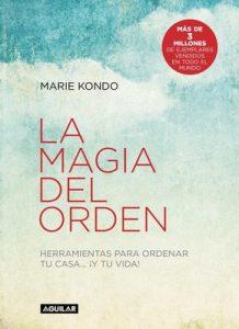 La magia del orden: Herramientas para ordenar tu casa… ¡y tu vida! – Marie Kondo [PDF]