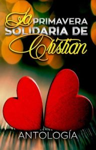 La primavera Solidaria. Todos con Cristian – May Lorentz, Gabriella S. Romero [PDF]