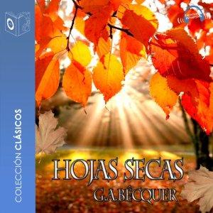 Las hojas secas – Gustavo Adolfo Bécquer [Narrado por Emilio Villa, Sonolibro] [Audiolibro] [Completo] [Español]