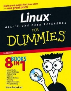 Linux ALL-IN-ONE DESK REFERENCE for Dummies (2nd Edition) – Naba Barkakati [PDF] [English]
