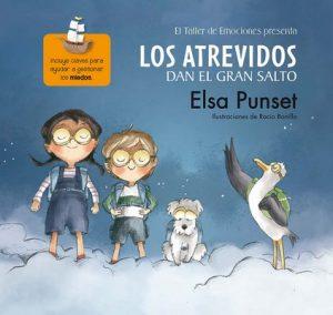 Los Atrevidos dan el gran salto (El taller de emociones) – Elsa Punset [PDF]