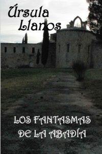 Los fantasmas de la abadia – Ursula Llanos [PDF]