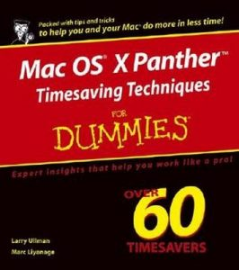 Mac OS X Panther Timesaving Techniques for Dummies – Larry Ullman, Marc Liyanage [PDF] [English]