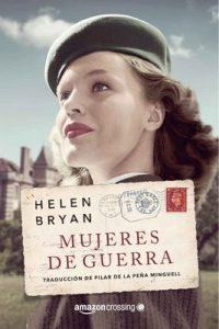 Mujeres de guerra – Helen Bryan [PDF]